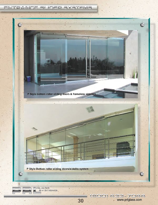 PRL Glass offers an all glass sliding door bottom rolling systems that is designed to your custom configurations