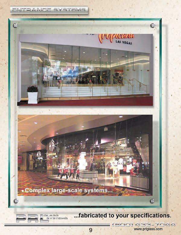 Entrance System products offered array from tempered glass, laminated glass, insulated glass, panic devices and aluminum products for storefronts and curtain walls systems.