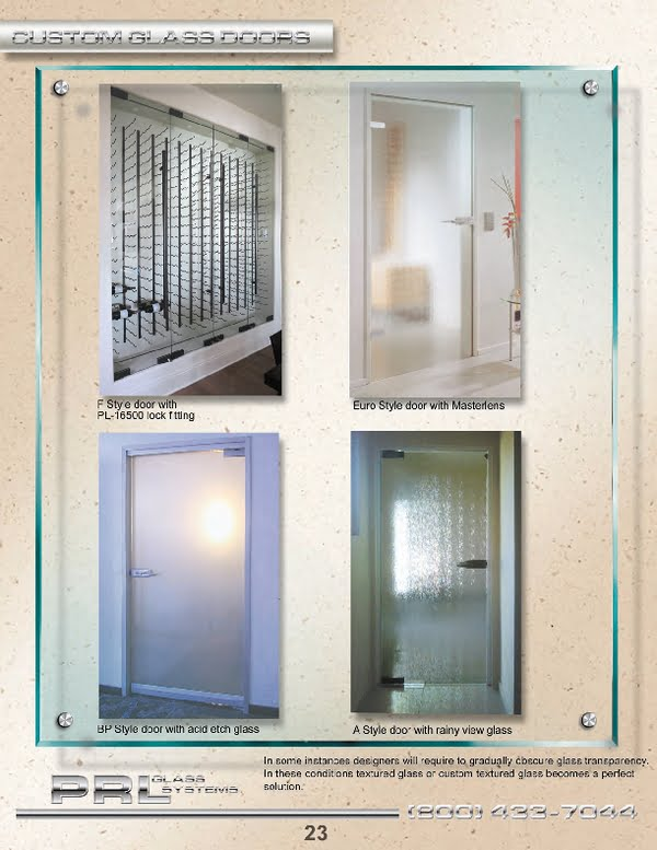 At PRL offers many styles and textures of tempered textured glass doors to choose from.